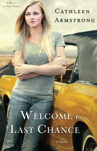 Welcome to Last Chance: A Novel (A Place to Call Home) (Volume 1)