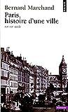 Paris, histoire d'une ville : XIXe-XXe siècle