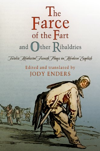 ''The Farce of the Fart'' and Other Ribaldries: Twelve Medieval French Plays in Modern English (The Middle Ages Series) by Brand: University of Pennsylvania Press