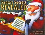 Santa's Secrets Revealed, James Solheim, 1575056003
