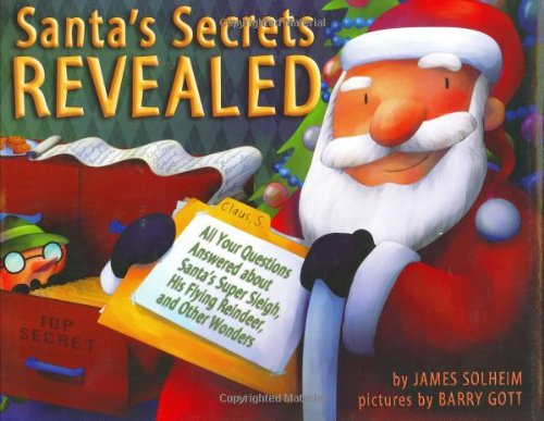 Download Santa's Secrets Revealed: All Your Questions Answered About Santa's Super Sleigh, His Flying Reindeer, and Other Wonders (Carolrhoda Picture Books) pdf epub
