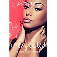 Unexpected: A Holiday Short