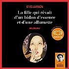 La fille qui rêvait d'un bidon d'essence et d'une allumette (Millénium 2) | Livre audio Auteur(s) : Stieg Larsson Narrateur(s) : Emmanuel Dekoninck