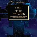 The Watcher: The Horus Heresy   CZ Dunn