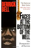 Faces At The Bottom Of The Well: The Permanence Of Racism, Derrick Bell, 0465068146