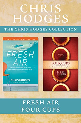 The Chris Hodges Collection: Fresh Air / Four (Four Cups)