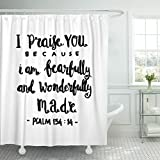 Emvency Shower Curtain I Praise You Because Am Fearfully Quote on White Lettering Bible Verse Modern Calligraphy Christian Waterproof Polyester Fabric 72 x 78 inches Set with Hooks
