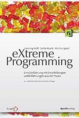 eXtreme Programming: Eine Einführung mit Empfehlungen und Erfahrungen aus der Praxis Capa comum