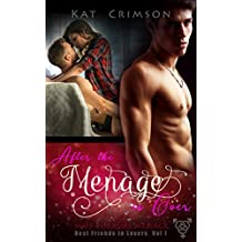 After the Ménage is Over: MMF Bisexual Ménage Romance (Best Friends to Lovers Book 2)