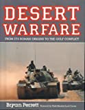 Desert Warfare - Perrett : From Its Roman Origins to the Gulf Conflict, Perrett, Bryan, 0850599172