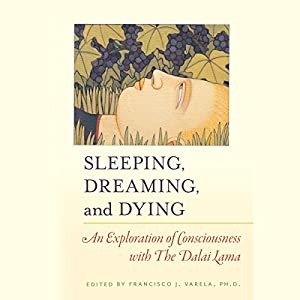 Sleeping, Dreaming, and Dying Hörbuch