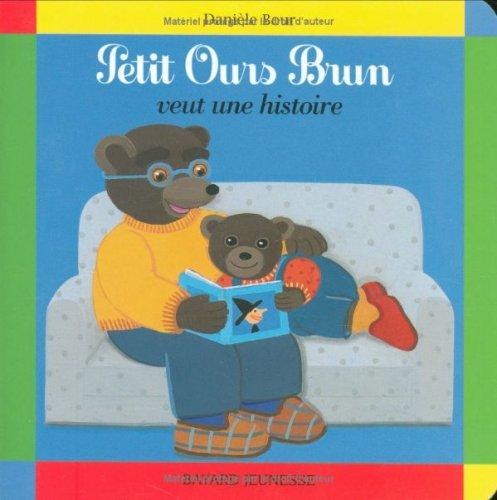 Petit Ours Brun veut une histoire