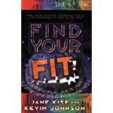 Find Your Fit: Dare to Act on God's Design for You (Lifekeys for Teens)