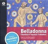 Belladonna Chanterai DAquestz Trobadors Other Choral Music