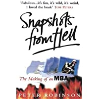 Snapshots From Hell: Making of an MBA