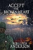 Accept the Broken Heart