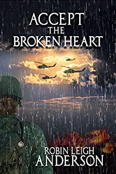 Accept the Broken Heart by [Anderson, Robin Leigh]