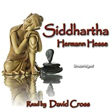 Siddhartha Audiobook by Hermann Hesse Narrated by David Cross