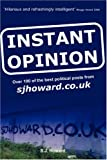 Instant Opinion, S. J. Howard, 1847534465