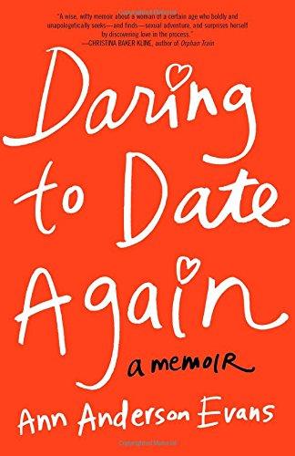 Download Daring to Date Again: A Memoir pdf