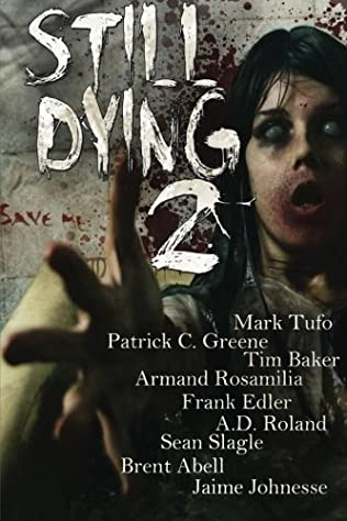 book cover of Still Dying 2: 1 (Dying Days)