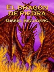 El dragón de piedra (Spanish Edition)