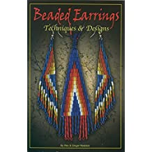 Beaded Earrings: Techniques & Design