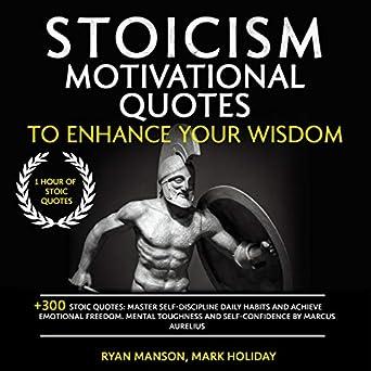 Amazoncom Stoicism Motivational Quotes To Enhance Your Wisdom