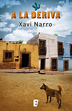A la deriva eBook: Narro, Xavi: Amazon.es: Tienda Kindle
