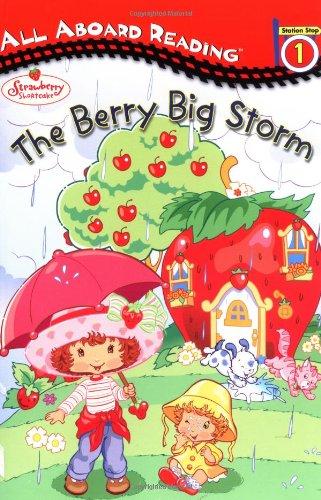 Download The Berry Big Storm (Strawberry Shortcake) pdf epub