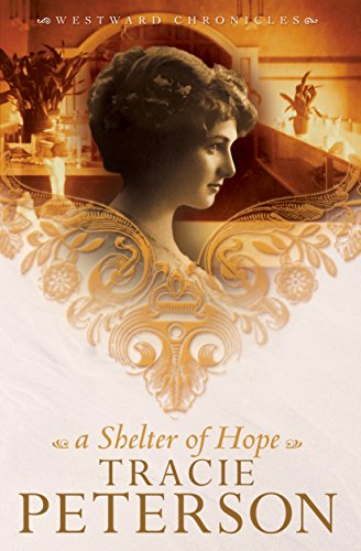 A Shelter of Hope (Westward Chronicles Book #1) cover