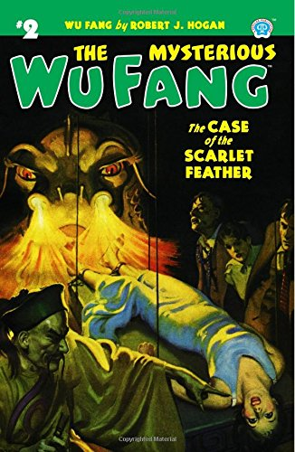 The Mysterious Wu Fang #2: The Case of the Scarlet Feather (Volume 2) pdf