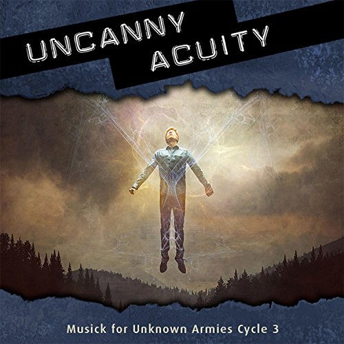 Uncanny Acuity: Musick for Unknown Armies Cycle ()