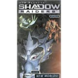 Shadowraiders: Brave New Worlds