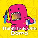 Things to Do with Domo, Big Tent Entertainment Staff, 1419706918