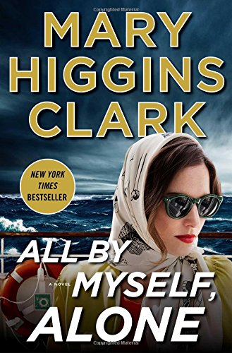 Image result for All By Myself, Alone by Mary Higgins Clark.