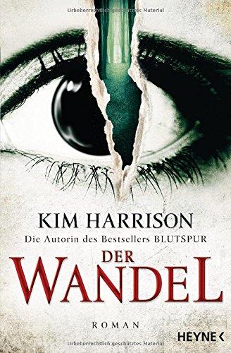 der-wandel-ein-hollows-roman-14-rachel-morgan-band-14