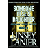 Someone Else's Daughter: Book I (A Miranda's Rights Mystery 1)