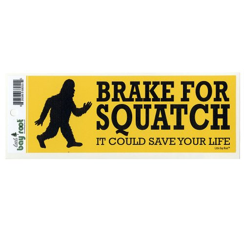 Made in Oregon Brake for Sasquatch Bumper Sticker
