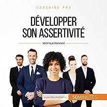 Développer son assertivité (Coaching pro 42)   Livre audio Auteur(s) : Véronique Bronckart Narrateur(s) : Alban Barthélemy