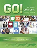 GO! with Microsoft Office 2016 Getting Started 1st Edition