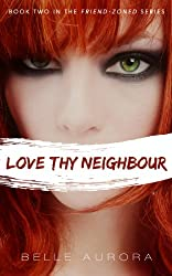 Love Thy Neighbor (Friend-Zoned Book 2) (English Edition)