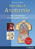 Handbuch Anatomie: Bau und Funktion des menschlichen Körpers