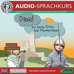 Englisch gehirn-gerecht: David, der kleine Ritter (Birkenbihl Sprachen)