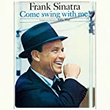 Come Swing With Me! + Swing Alone With Me + 12p booklet By Frank Sinatra (2014-07-14)