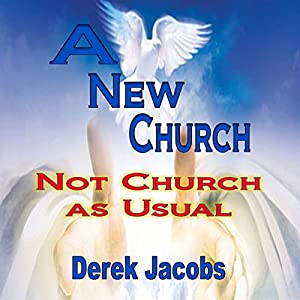 A New Church: Not Church as Usual Audiobook