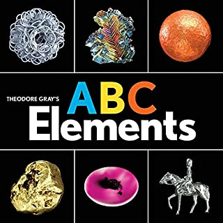Theodore Gray's ABC Elements (Baby Elements)