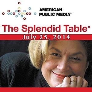 The Splendid Table, Buffalo Milk, Jolie Kerr, and Maria Elia, July 25, 2014 Radio/TV Program