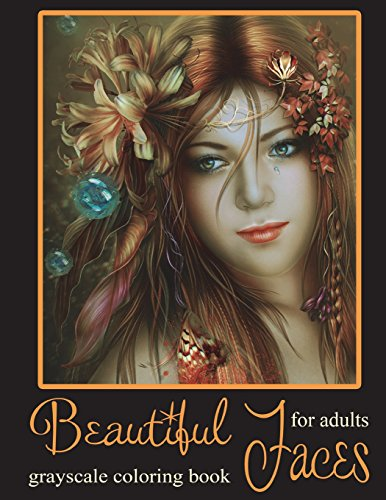 Pdf History Beautiful Faces: Grayscale Coloring Book for Adults and Teens