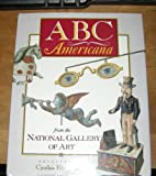 ABC Americana from the National Gallery of Art, Cynthia Elyce Rubin, 0152006605